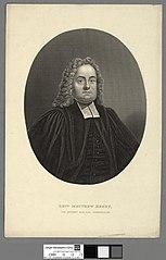 Revd. Matthew Henry, the eminent Biblical commentator