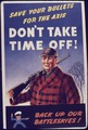 Save your bullets for the Axis. Don't Take Time Off^ - NARA - 534713.tif
