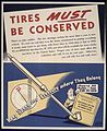 TIRES MUST BE CONSERVED. KEEP SPEED AND PRESSURE WHERE THEY BELONG. - NARA - 515831.jpg