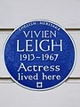 VIVIEN LEIGH 1913-1967 Actress lived here.JPG