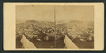 View from Russian Hill, Bay in the distance, from Robert N. Dennis collection of stereoscopic views 2.png