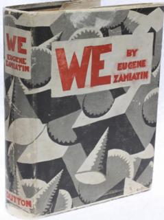 <i>We</i> (novel) Novel by Yevgeny Zamyatin