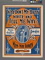 Why don't my baby write and tell me why? (NYPL Hades-608906-1257301).jpg