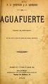 Aguafuerte - cuadro de costumbres en un acto y dos cuadros, en prosa (IA aguafuertecuadro12611cort).pdf
