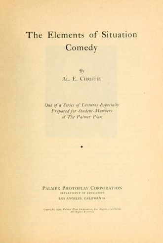 Al Christie - The Elements of Situation Comedy (1920)