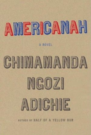 Americanah - Image: Americanah book cover