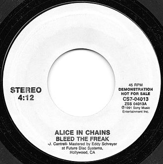 Bleed the Freak - Image: Bleed the Freak by Alice in Chains promo vinyl