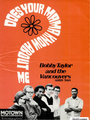 Bobby Taylor & the Vancouvers - Does Your Mama Know About Me, 1968.png