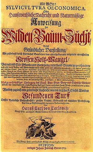 Hans Carl von Carlowitz - Cover of Sylvicultura oeconomica, oder haußwirthliche Nachricht und Naturmäßige Anweisung zur wilden Baum-Zucht of 1713