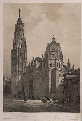 Artistic and Monumental Spain - Fachada y torre de la catedral de Toledo   Facade and tower of the Cathedral of Toledo
