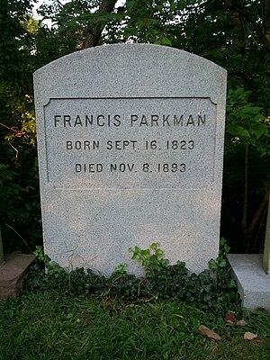 Francis Parkman - Grave of Francis Parkman