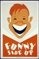 Funny side up LCCN98517851.tif
