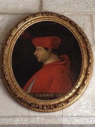 Georges d'Amboise - Cardinal d'Amboise