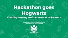 Hackathon goes Hogwarts - Creating learning environments at tech events.pdf