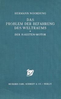 Herman Potočnik Noordung - Das Problem der Befahrung des Weltraums.pdf