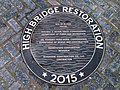 High Bridge re-opening - plaque High Bridge Restoration.jpg