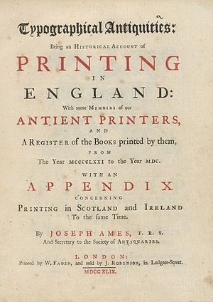 Joseph Ames (author) - Typographical Antiquities, 1749