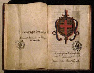 Bertrand d'Ornesan - Le Voyage du Baron de Saint Blancard en Turquie, by Jean de la Vega, after 1538.