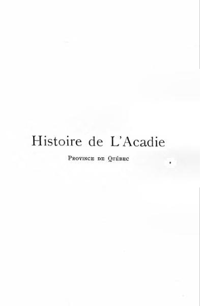 File:Moreau - Histoire de L'Acadie, province de Québec, 1908.djvu