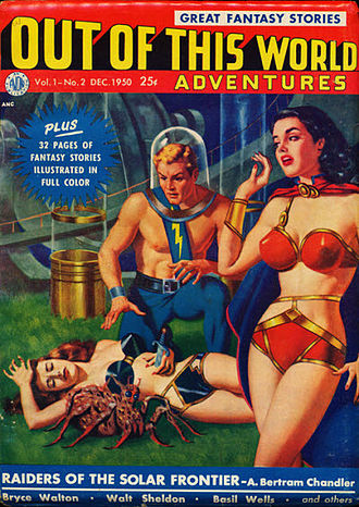 A. Bertram Chandler - Chandler's novelette Raiders of the Solar Frontier was the cover story in the December 1950 issue of Out of This World Adventures.