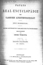 Paulys Realencyclopädie der classischen Altertumswissenschaft Zweite Reihe, Zweiter Band , Erster Halbband II A,1