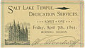 SLC Temple Dedication Admit Apr 7 1893.jpg