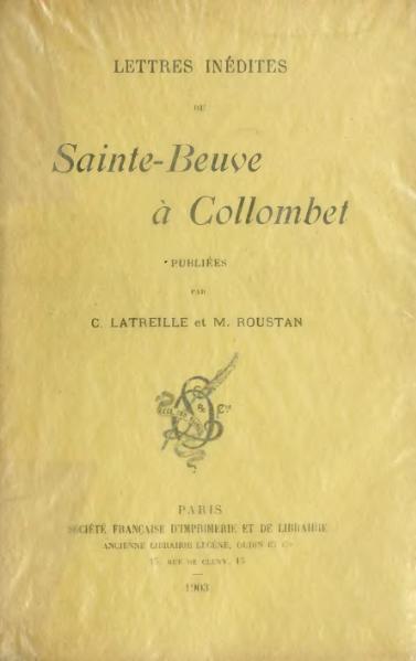File:Sainte-Beuve - Lettres inédites à Collombet, éd. Latreill et Roustan, 1903.djvu