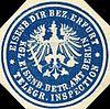 Siegelmarke Eisenbahn Direktions Bezirk Erfurt - Königliche Eisenbahn Betriebs Amt Berlin - Telegraphen Inspection W0215908.jpg