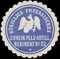 Siegelmarke K.Pr. 2. Rhein. Feld-Artillerie Regiment No. 23 W0370656.jpg
