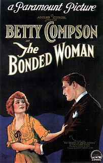 <i>The Bonded Woman</i> 1922 film by Phil Rosen