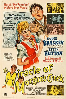<i>The Miracle of Morgans Creek</i> 1944 film by Preston Sturges