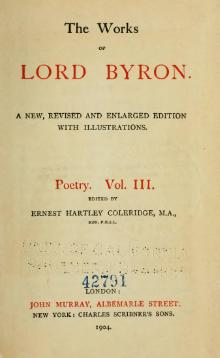 The Works of Lord Byron (ed. Coleridge, Prothero) - Volume 3.djvu