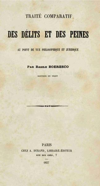 File:Vasile Boerescu - Traité comparatif des délits et des peines au point de vue philosophique et juridique.pdf
