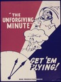 """The forgiving minute"" Get `em flying^ - NARA - 534984.tif"