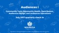(PUBLIC VERSION) Audiences 1 (Community Tech, Community Health, Contributors, Audiences Design, Audiences Operations) Quarterly Check-in, July 2017.pdf