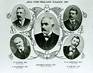 "All-for-Ireland League - All-for-Ireland League group portrait of five of its Independent Members of Parliament, in the ""Cork Free Press"" 30 July 1910.  These are: Patrick Guiney (North Cork), James Gilhooly (West Cork), Maurice Healy (North-east Cork), D. D. Sheehan (Mid Cork) and Eugene Crean (South-east Cork).  The other MPs elected in January 1910 were: William O'Brien (Cork city), John O'Donnell (South Mayo) and Timothy Michael Healy (North Louth). Elected in December 1910 was John P. Walsh (South Cork).  Maurice and Timothy Healy were brothers."