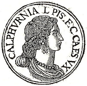 Calpurnia Pisonis was a daughter of Lucius Cal...