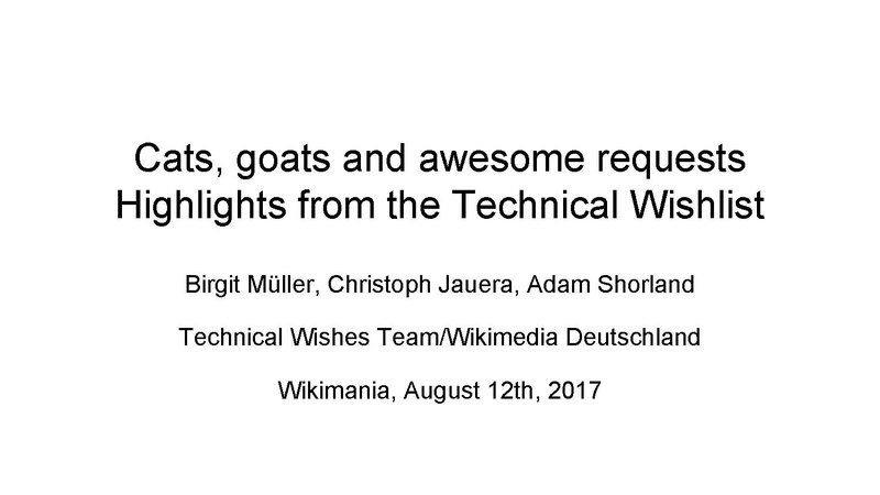 File:Cats, goats and awesome requests - session slides Wikimania 2017.pdf