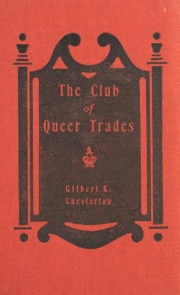 File:Chesterton - The Club of Queer Trades.djvu