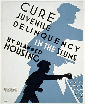 Juvenile delinquency - 1936 poster promoting planned housing as a method to deter juvenile delinquency, showing silhouettes of a child stealing a piece of fruit and the older child involved in armed robbery.