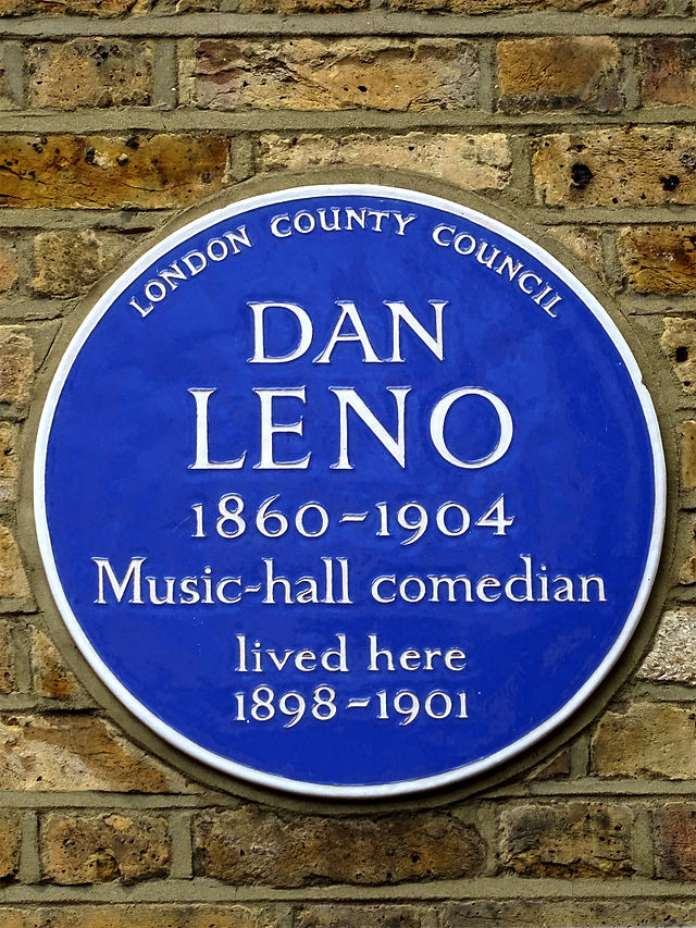 Dan Leno blue plaque - Dan Leno (1860-1904), music hall comedian, lived here 1898-1901.