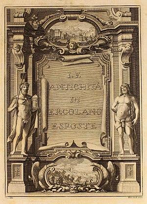"""Le Antichità di Ercolano - Image: Delle antichità di Ercolano, 1757 1779 (T. I VII) 10000 a """"Frontispicio"""" (23357181519)"""