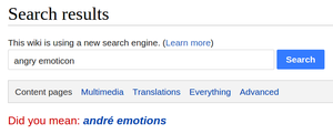 "Approximate string matching - Fuzzy Mediawiki search for ""angry emoticon"": ""Did you mean: andré emotions"""