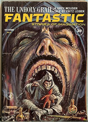 "Fafhrd and the Gray Mouser - Leiber's only solo Grey Mouser tale, ""The Unholy Grail"", was the cover story for the October 1962 issue of Fantastic."