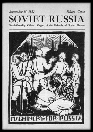 "Workers International Relief - The national sections of WIR, such as the ""Friends of Soviet Russia"" in the USA, provided aid to Soviet Russia and assisted in getting the Soviets' message out to the West."