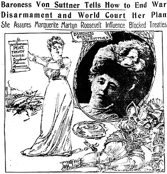 """Bertha von Suttner - Imaginative drawing by Marguerite Martyn and a photo of Bertha von Suttner, 1912, with a victorious Suttner holding a scroll labeled """"International Peace Treaty / England / France / America."""" In the corner cowers a representation of a defeated warrior labeled """"WAR."""" A broken sword and shield is on the ground. A tangle of broken warships is at the left side. At top are newspaper headlines from the St. Louis Post-Dispatch of October 20, 1912."""