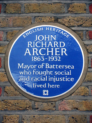 John Archer (British politician) - Image: JOHN RICHARD ARCHER 1863 1932 Mayor of Battersea who fought social and racial injustice lived here
