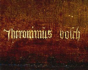 The Hermit Saints - Detail of Bosch's signature.