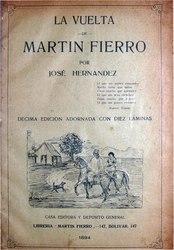José Hernández: La vuelta de Martin Fierro
