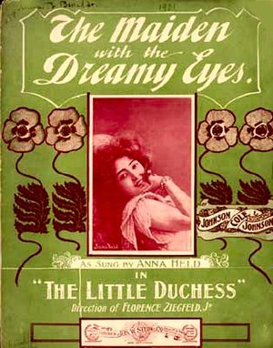 "1910 in music - ""The Maiden with the Dreamy Eyes"", with photo of Anna Held, from Library of Congress"